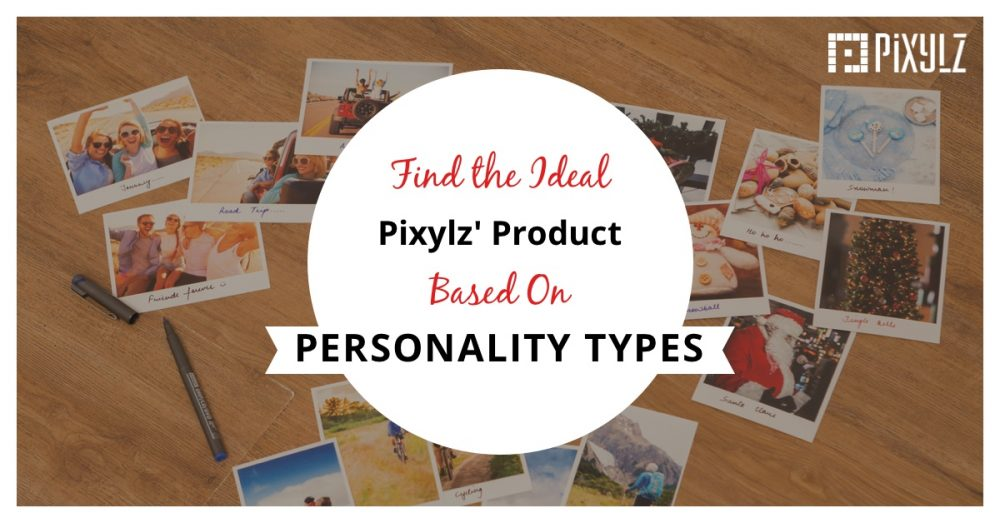 Find your ideal Pixylz product